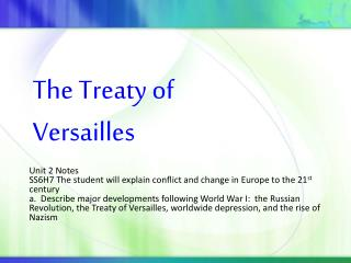Unit 2 Notes SS6H7 The student will explain conflict and change in Europe to the 21 st  century
