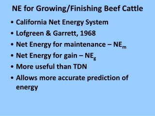 NE for Growing/Finishing Beef Cattle