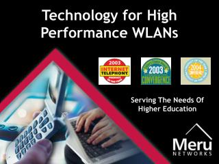 Technology for High Performance WLANs