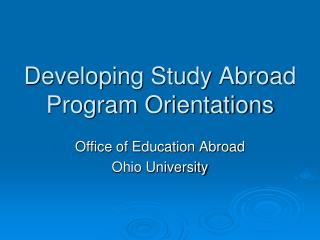 Developing Study Abroad Program Orientations