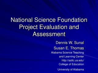 National Science Foundation Project Evaluation and Assessment