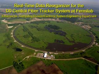 Real-Time Data Reorganizer for the  D0 Central Fiber Tracker System at Fermilab