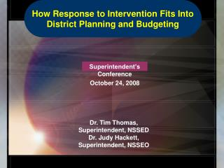 Superintendent's Conference October 24, 2008