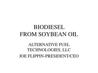 BIODIESEL  FROM SOYBEAN OIL