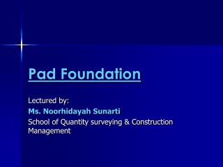 Pad Foundation
