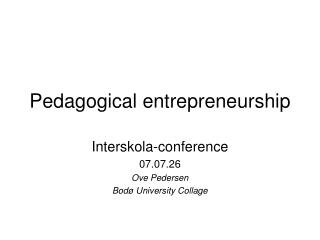Pedagogical entrepreneurship