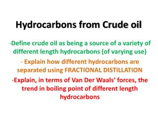 Hydrocarbons from Crude oil