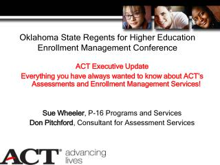 Oklahoma State Regents for Higher Education  Enrollment Management Conference