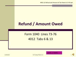 Refund / Amount Owed