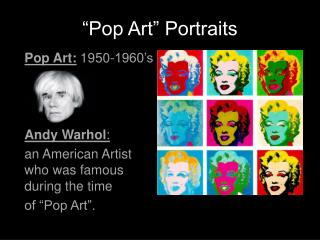 """Pop Art"" Portraits"