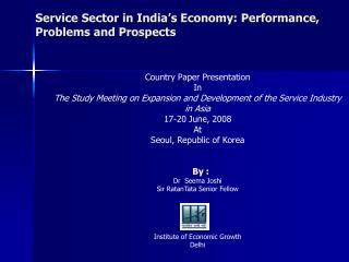 Service Sector in India's Economy: Performance, Problems and Prospects