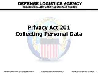 Privacy Act 201  Collecting Personal Data