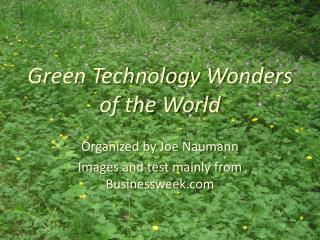 Green Technology Wonders of the World