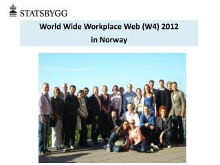 World Wide Workplace Web (W4) 2012  in Norway