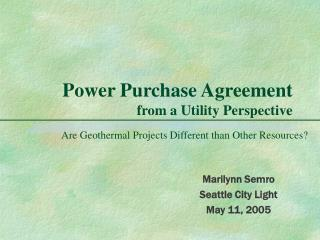 Power Purchase Agreement from a Utility Perspective