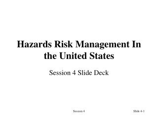 Hazards Risk Management In the United States