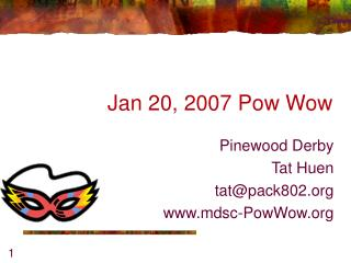 Jan 20, 2007 Pow Wow
