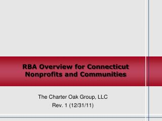 RBA Overview  for Connecticut  Nonprofits and Communities