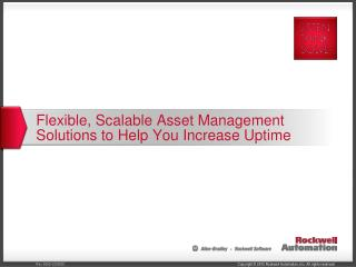 Flexible, Scalable Asset Management Solutions to Help You Increase Uptime