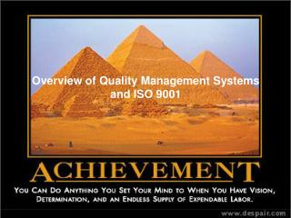 Overview of Quality Management Systems  and ISO 9001