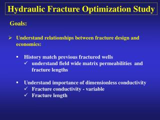 Hydraulic Fracture Optimization Study
