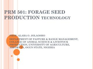 PRM 501: FORAGE SEED PRODUCTION technology