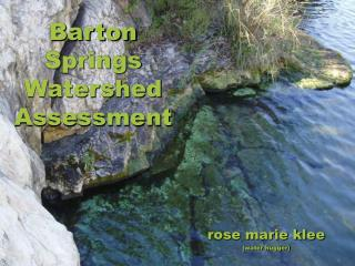 Barton Springs Watershed Assessment