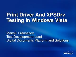 Print Driver And XPSDrv Testing In Windows Vista