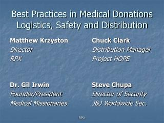 Best Practices in Medical Donations Logistics, Safety and Distribution