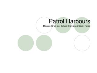 Patrol Harbours Reigate Grammar School Combined Cadet Force