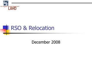 RSO & Relocation