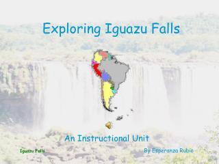Exploring Iguazu Falls