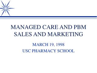 MANAGED CARE AND PBM SALES AND MARKETING