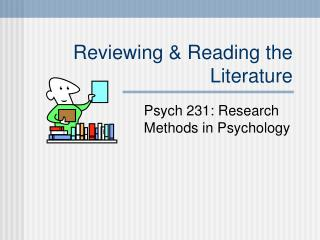 Reviewing & Reading the Literature