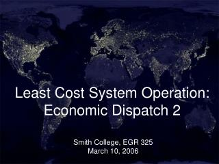 Least Cost System Operation: Economic Dispatch 2