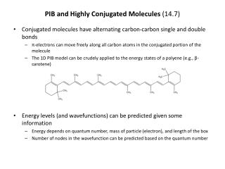 PIB and Highly Conjugated Molecules (14.7)