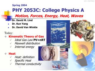 Spring 2004 PHY 2053C: College Physics A