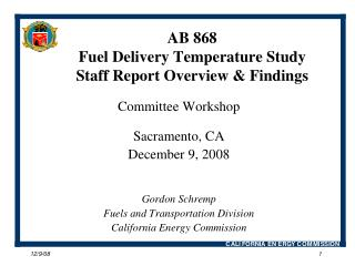 AB 868  Fuel Delivery Temperature Study Staff Report Overview & Findings