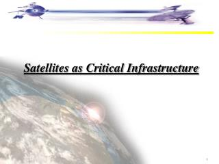 Satellites as Critical Infrastructure