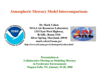 Atmospheric Mercury Model Intercomparisons