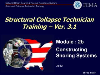 Structural Collapse Technician Training – Ver. 3.1