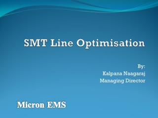 SMT Line  Optimisation