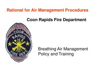 Rational for Air Management Procedures