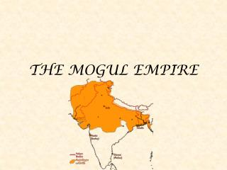 THE MOGUL EMPIRE