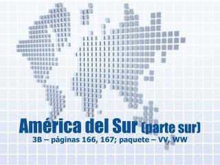 América del Sur (parte sur )