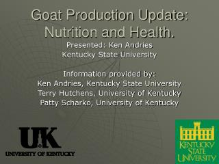 Goat Production Update: Nutrition and Health.