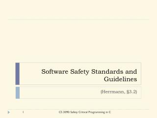 Software Safety Standards and Guidelines