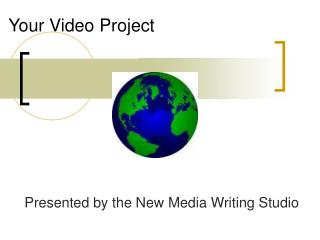 Your Video Project