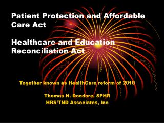 Patient Protection and Affordable Care Act Healthcare and Education Reconciliation Act