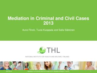 Mediation in Criminal and Civil Cases 2013